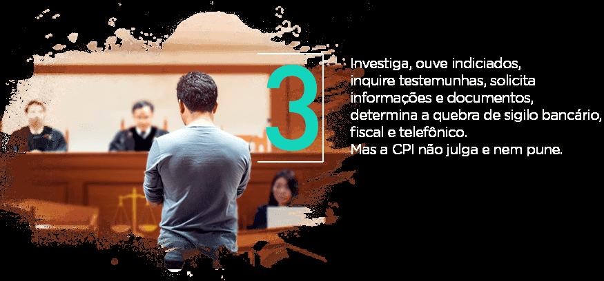 Investiga, ouve indiciados, inquire testemunhas, solicita informações e documentos, determina a quebra de sigilo bancário, fiscal e telefônico. Mas a CPI não julga e nem pune.